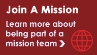 Join A mission | Learn more about being part of a mission team