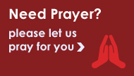 Need Prayer? please let us pray for you